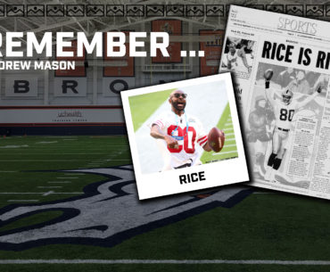 I Remember ... Jerry Rice as a Bronco